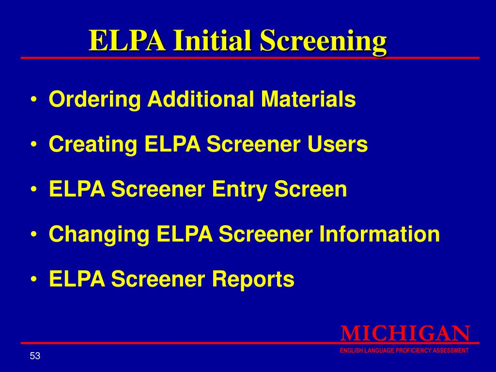 ELPA Initial Screening