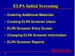 elpa initial screening