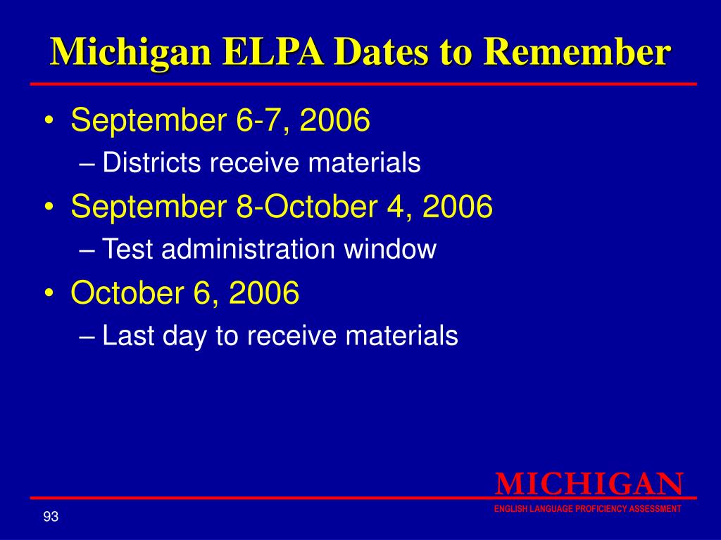 Michigan ELPA Dates to Remember