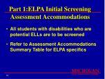 part 1 elpa initial screening assessment accommodations