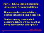 part 1 elpa initial screening assessment accommodations17