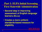part 1 elpa initial screening first statewide administration