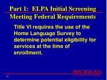 part 1 elpa initial screening meeting federal requirements10