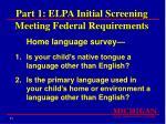 part 1 elpa initial screening meeting federal requirements11