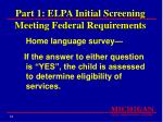 part 1 elpa initial screening meeting federal requirements12