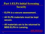 part 1 elpa initial screening security
