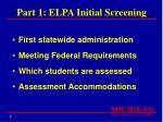 part 1 elpa initial screening