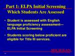 part 1 elpa initial screening which students are assessed