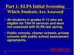 part 1 elpa initial screening which students are assessed14