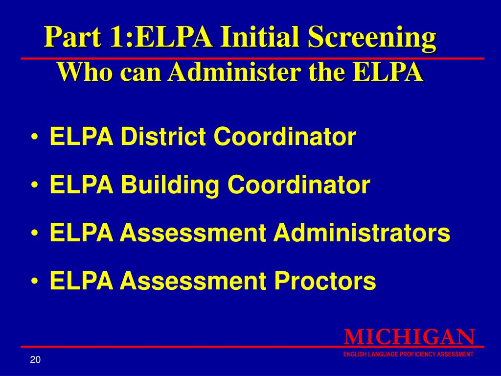 Part 1:ELPA Initial Screening