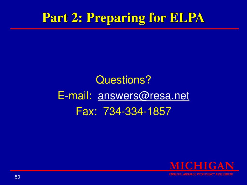 Part 2: Preparing for ELPA