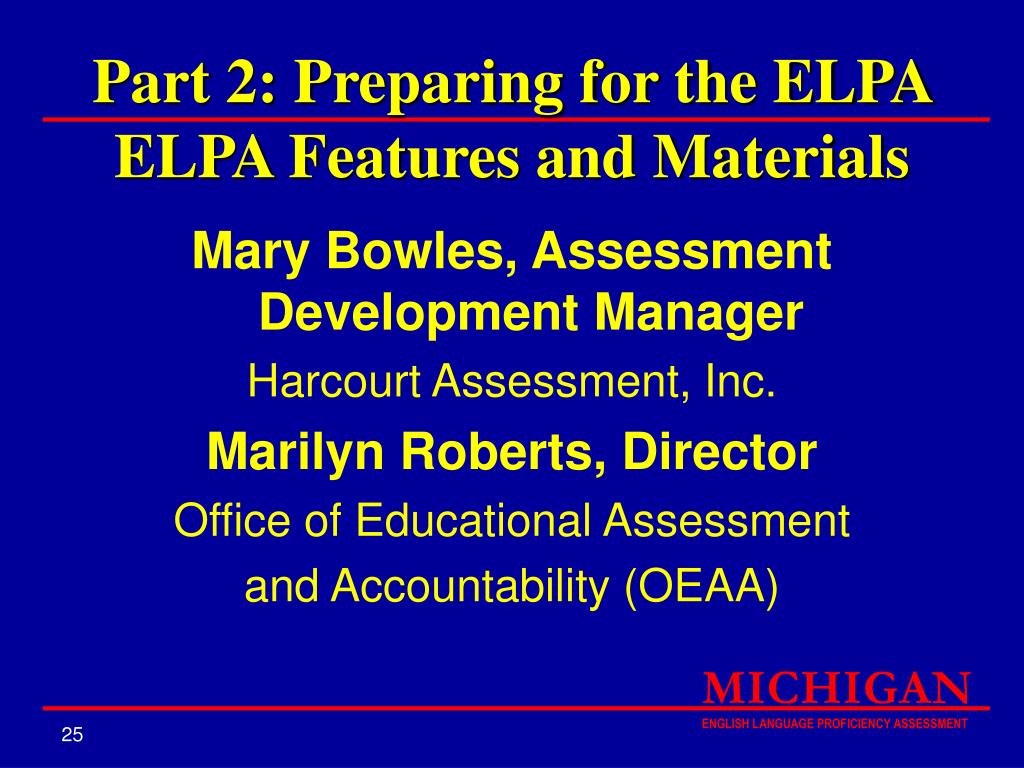 Part 2: Preparing for the ELPA