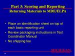 part 3 scoring and reporting returning materials to mde elpa90