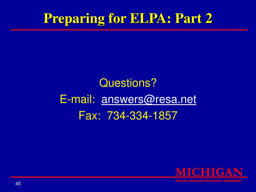 Preparing for ELPA: Part 2