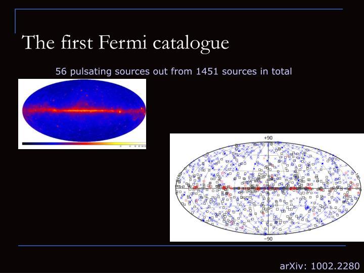 The first Fermi catalogue