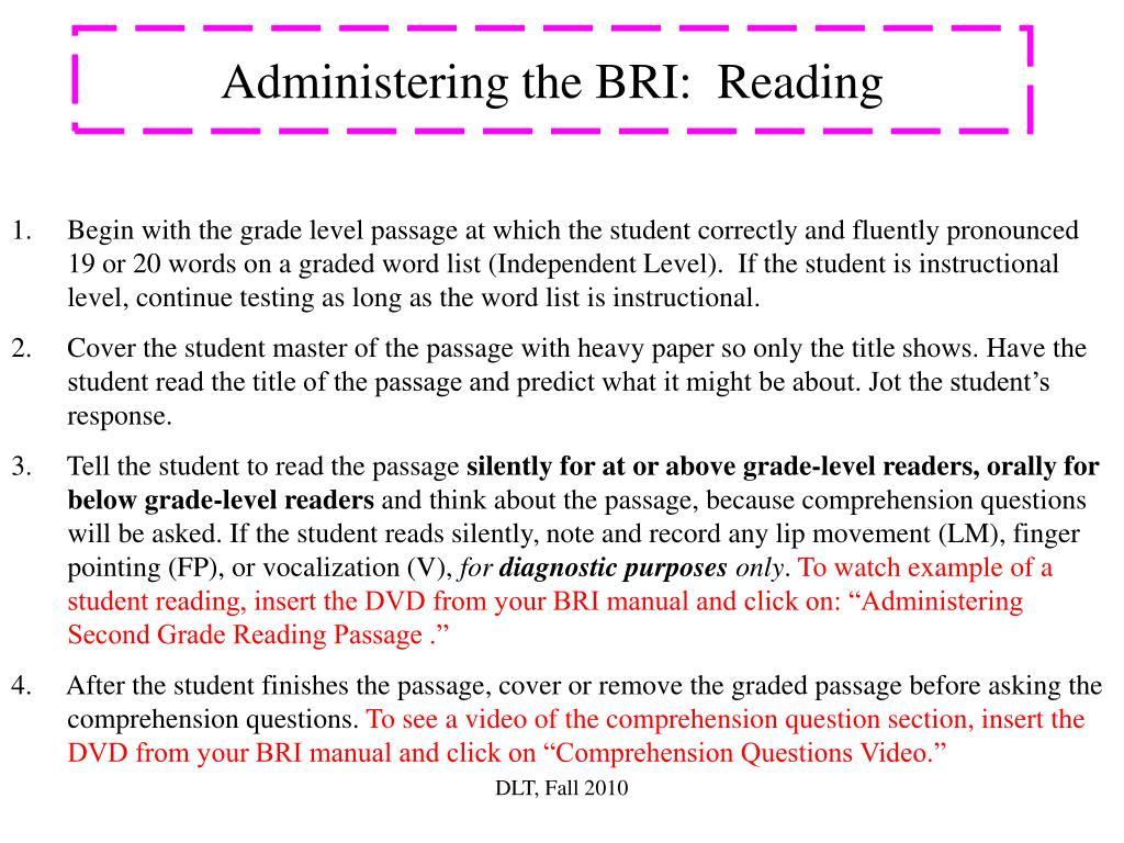 Administering the BRI:  Reading