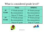 what is considered grade level