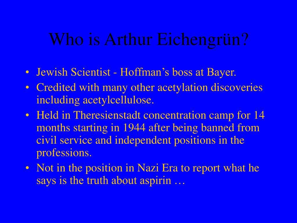 Who is Arthur Eichengr