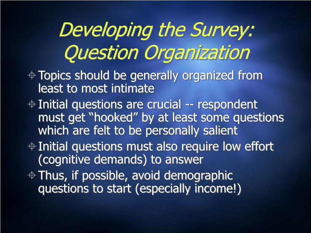 Developing the Survey: Question Organization