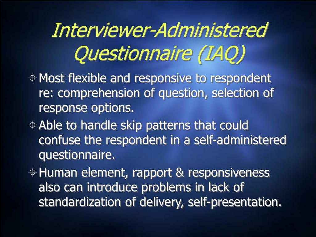 Interviewer-Administered Questionnaire (IAQ)