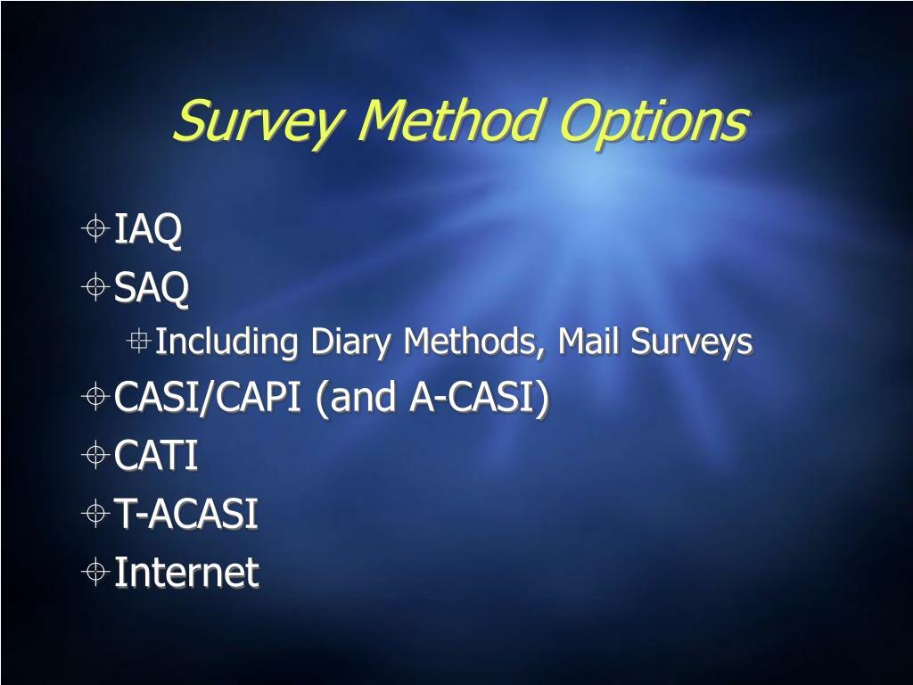 Survey Method Options