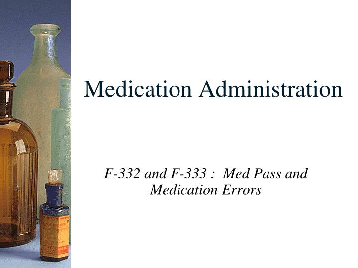 medication administration n.