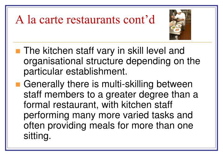 A la carte restaurants cont'd