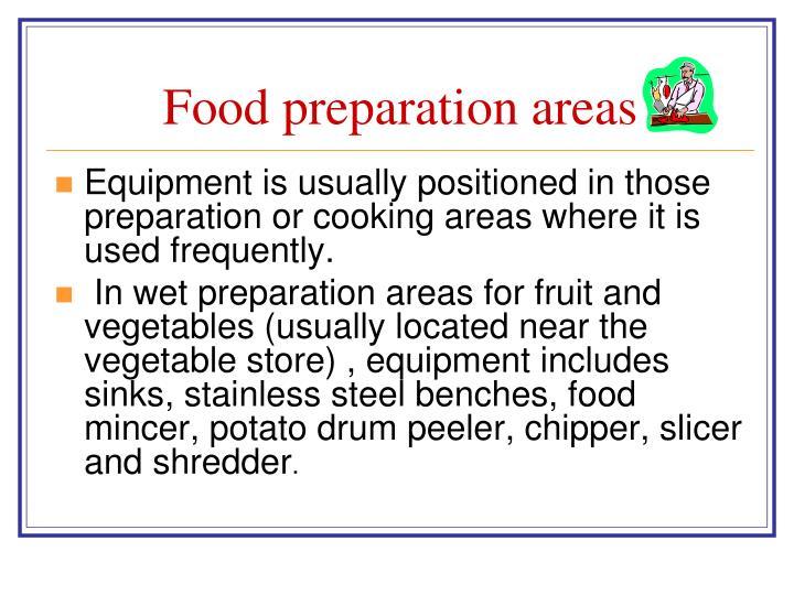 Food preparation areas