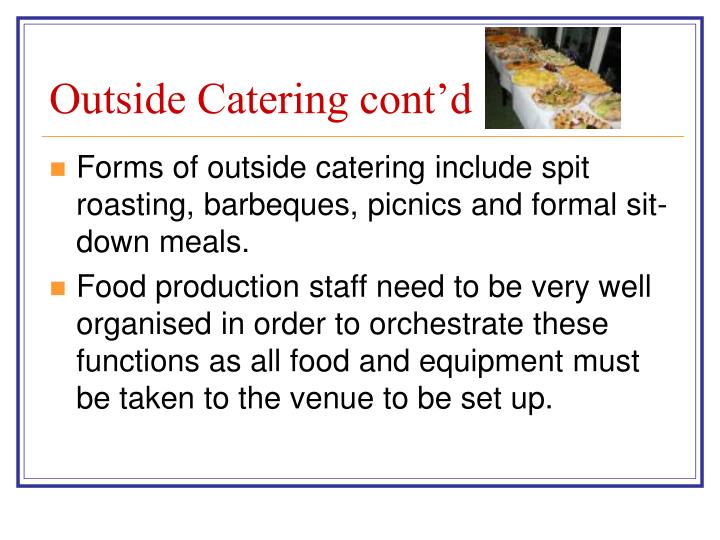 Outside Catering cont'd