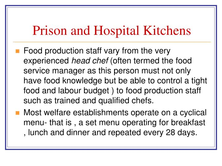Prison and Hospital Kitchens