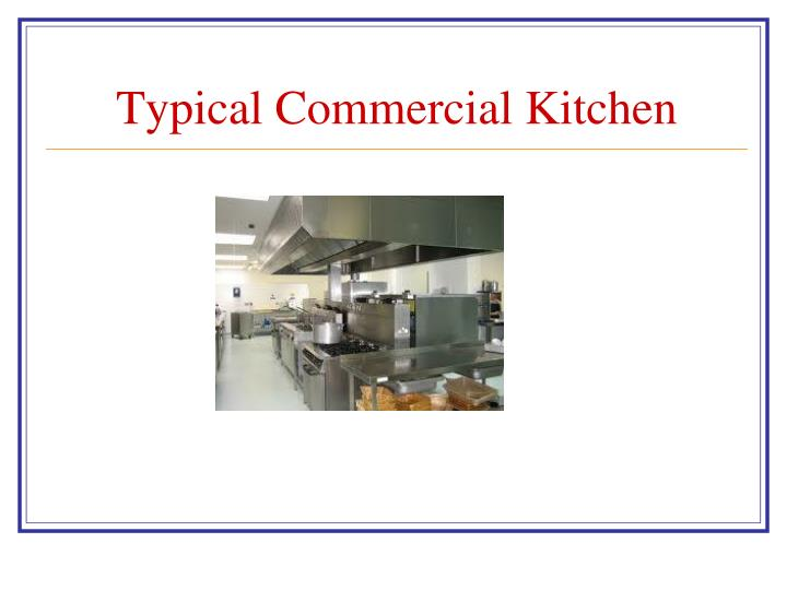 Typical Commercial Kitchen