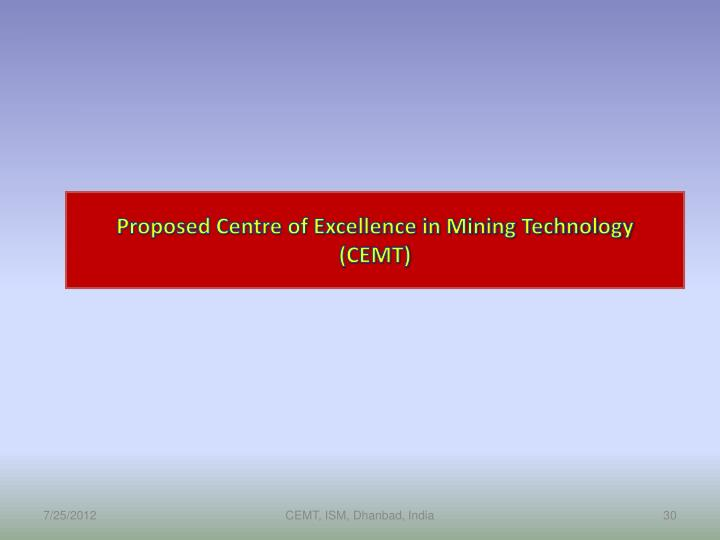 Proposed Centre of Excellence in Mining Technology