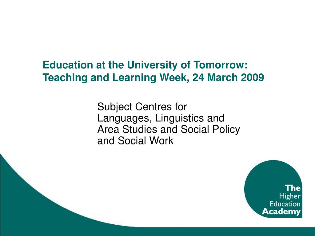 education at the university of tomorrow teaching and learning week 24 march 2009 l.