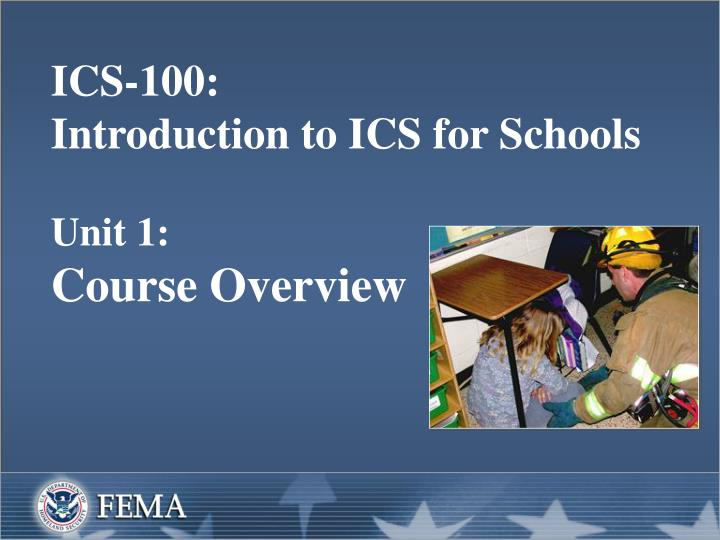 PPT ICS 100 Introduction To ICS For Schools Unit 1