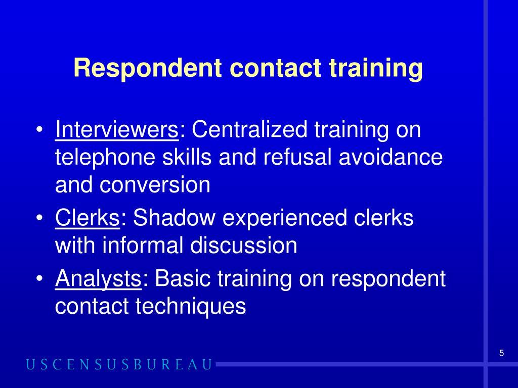 Respondent contact training