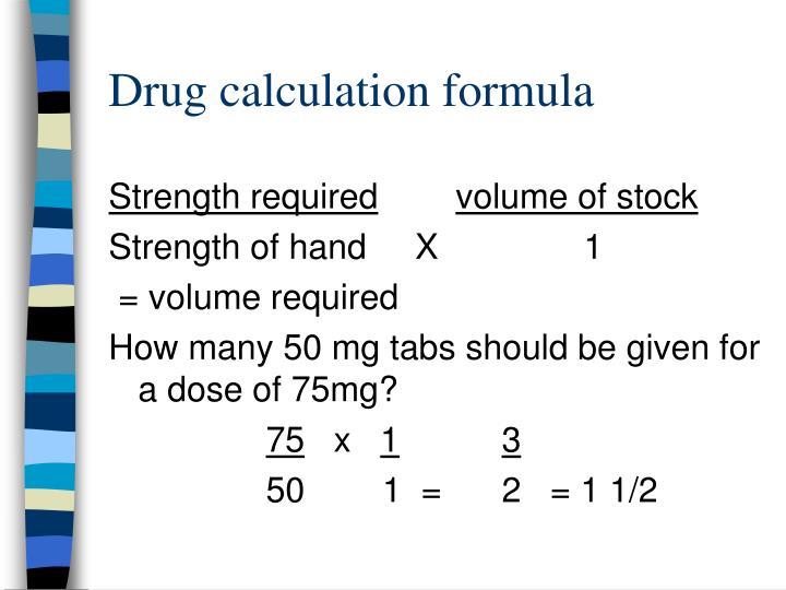 Drug calculation formula