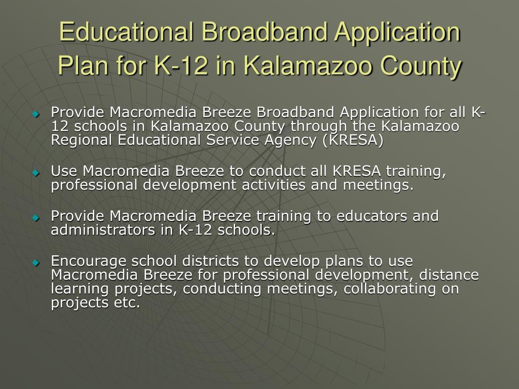 Educational Broadband Application Plan for K-12 in Kalamazoo County