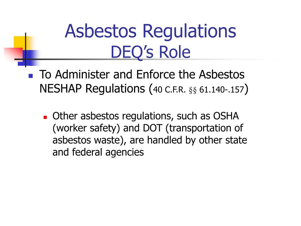 asbestos regulations deq s role l.