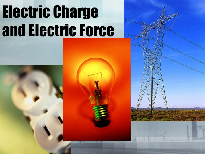 electric charge and electric force n.