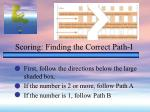 scoring finding the correct path i