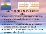 scoring finding the correct path ii