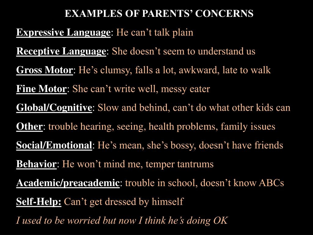 EXAMPLES OF PARENTS' CONCERNS