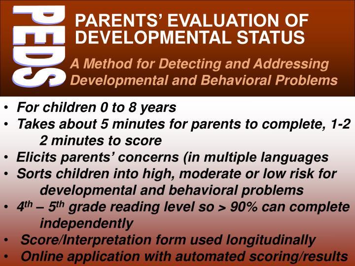 PARENTS' EVALUATION OF