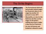 the strike begins