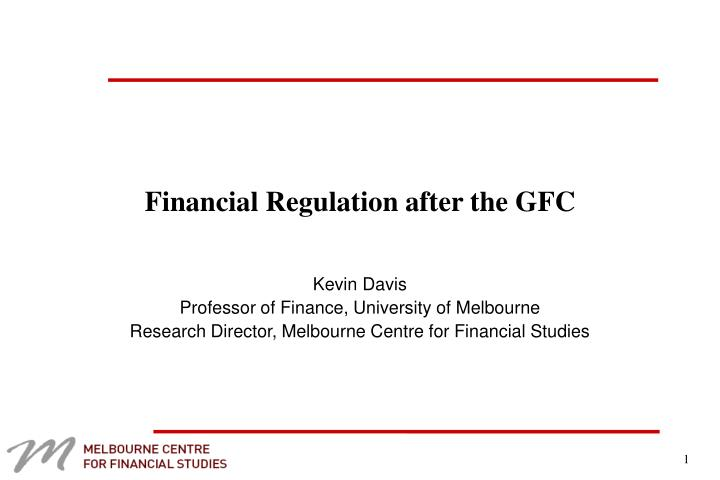 financial regulation after the gfc n.