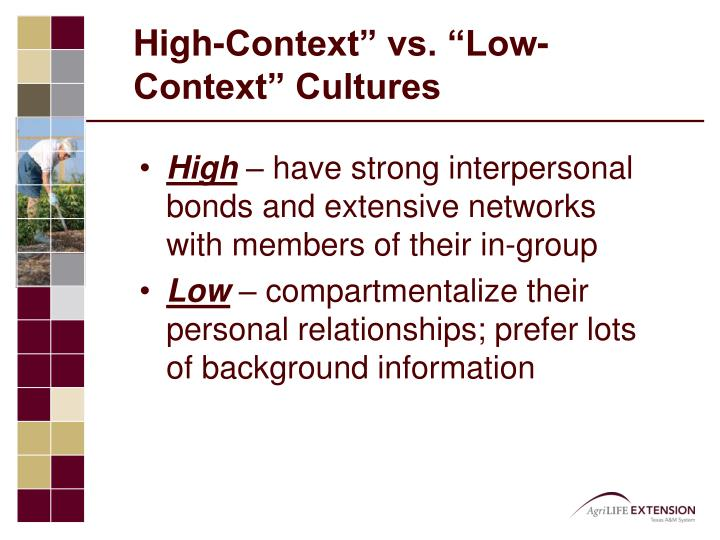 high context low context The difference between a low-context and a high-context culture lies in the mode of communication that takes place at the individual dialogue level.