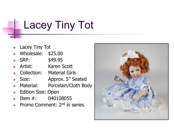 Lacey Tiny Tot