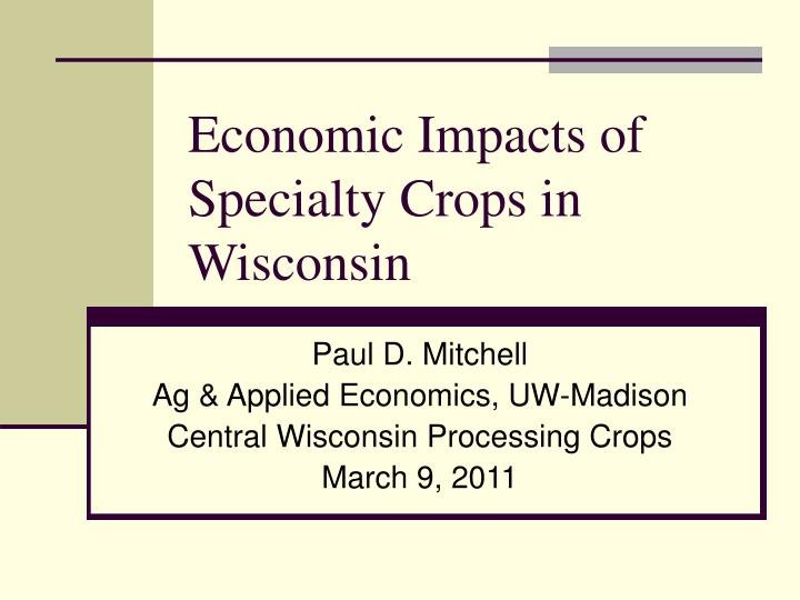 economic impacts of specialty crops in wisconsin n.