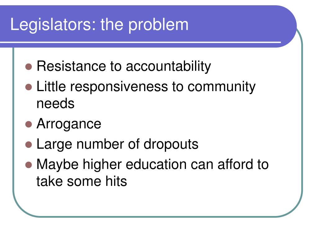Legislators: the problem