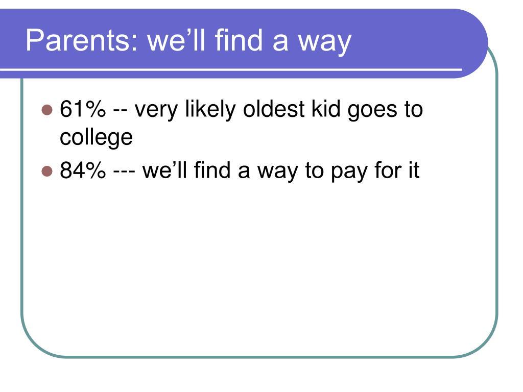 Parents: we'll find a way